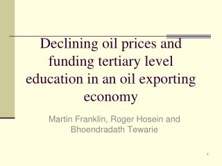 Declining oil prices and funding tertiary level education in an oil exporting economy