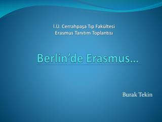 Berlin'de  Erasmus …