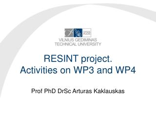 RESINT project.  Activities on WP3 and WP4