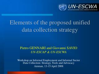 Elements of the proposed unified data collection strategy