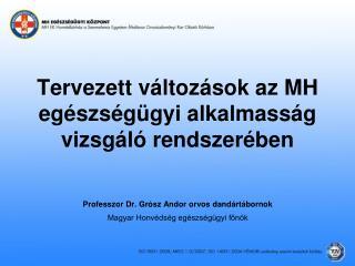 Tervezett változások az MH egészségügyi alkalmasság vizsgáló rendszerében