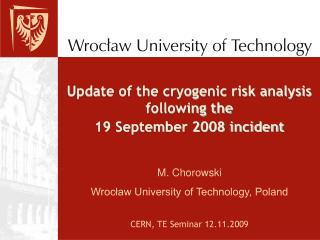 Update of the cryogenic risk analysis following the  19 September 2008 incident