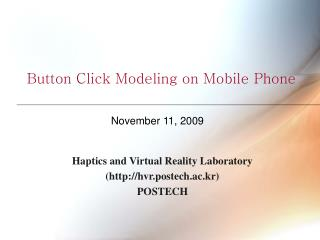 Button Click Modeling on Mobile Phone