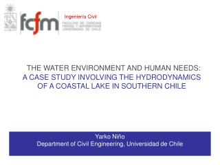 Yarko Niño Department of Civil Engineer ing , Universidad de Chile