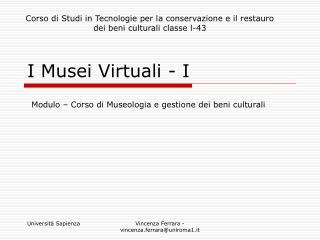 I Musei Virtuali - I
