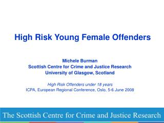 High Risk Young Female Offenders