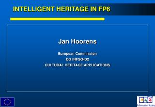 INTELLIGENT HERITAGE IN FP6