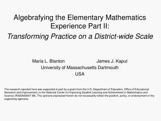 Algebrafying the Elementary Mathematics Experience Part II: