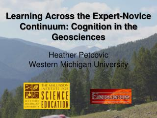 Learning Across the Expert-Novice Continuum: Cognition in the Geosciences