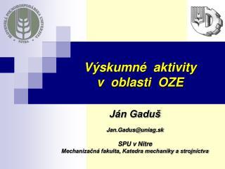 Výskumné  aktivity  v  oblasti  OZE