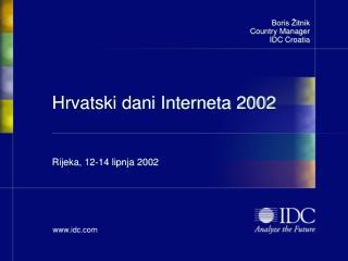 H rvatski  dani Interneta 2002 Rijeka, 12-14 lipnja 2002