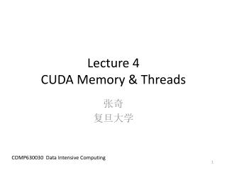 Lecture  4 CUDA Memory & Threads