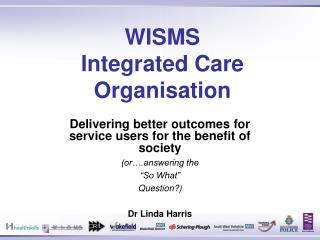 WISMS Integrated Care Organisation