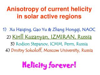 Anisotropy of current helicity in solar active regions