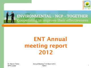 ENT Annual meeting report 2012