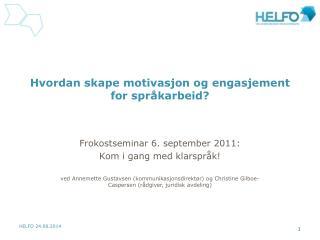 Hvordan skape motivasjon og engasjement for språkarbeid?