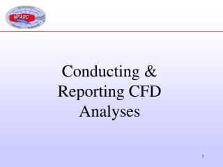 Conducting  Reporting CFD Analyses