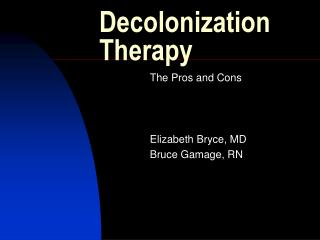 Decolonization Therapy