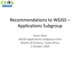 Recommendations to WGISS   Applications Subgroup
