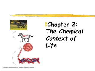 Chapter 2:  The Chemical Context of Life