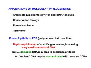 "Archaeology/paleontology (""ancient DNA"" analysis)"
