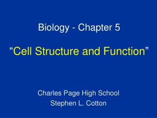 Biology - Chapter 5   Cell Structure and Function