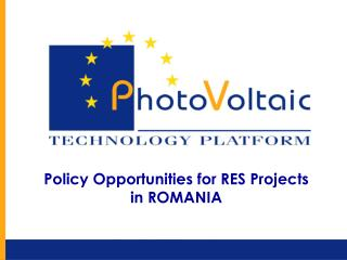 Policy Opportunities for RES Projects  in ROMANIA
