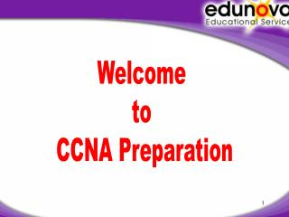 Welcome  to  CCNA Preparation