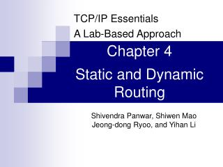 Chapter 4 Static and Dynamic Routing
