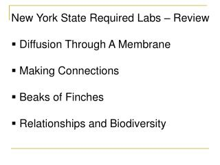 New York State Required Labs   Review   Diffusion Through A Membrane   Making Connections   Beaks of Finches   Relations