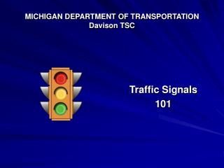 MICHIGAN DEPARTMENT OF TRANSPORTATION Davison TSC