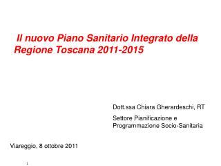 Il nuovo Piano Sanitario Integrato della Regione Toscana 2011-2015
