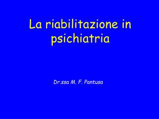 La riabilitazione in psichiatria