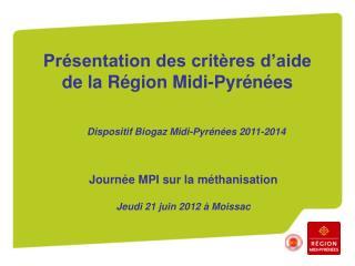 Présentation des critères d'aide de la Région Midi-Pyrénées