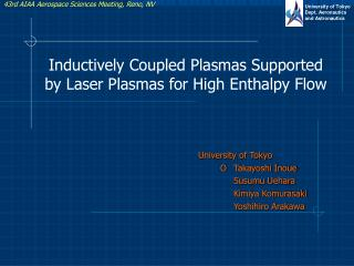 Inductively Coupled Plasmas Supported by Laser Plasmas for High Enthalpy Flow