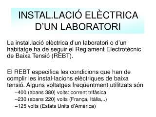 INSTAL.LACIÓ ELÈCTRICA D'UN LABORATORI