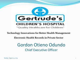 Gordon Otieno Odundo  Chief Executive Officer