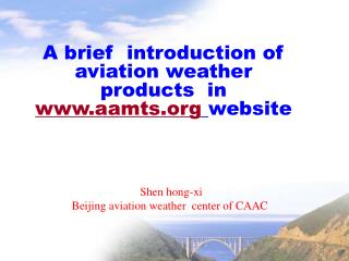 A brief  introduction of aviation weather products  in  aamts website