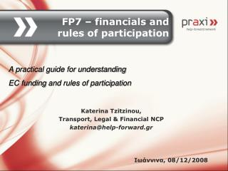 FP7 – financials and rules of participation