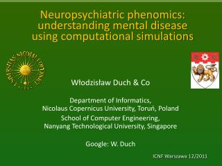 Neuropsychiatric phenomics:  understanding mental disease  using computational simulations