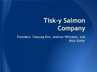 Tisk-y Salmon Company