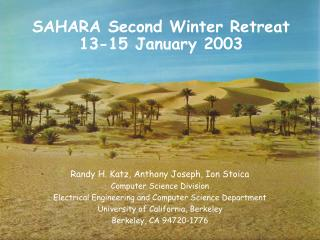 SAHARA Second Winter Retreat 13-15 January 2003