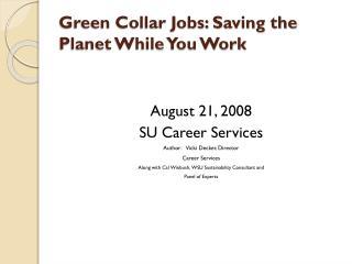 Green Collar Jobs: Saving the Planet While You Work