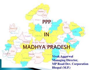 PPP IN   MADHYA PRADESH