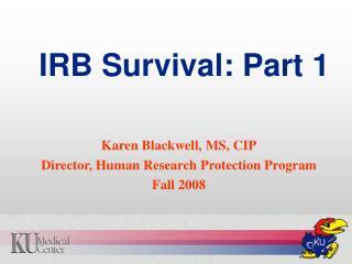 IRB Survival: Part 1