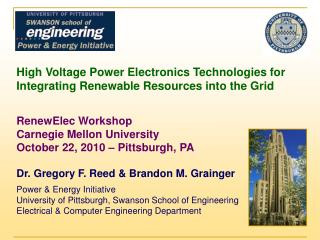 High Voltage Power Electronics Technologies for Integrating Renewable Resources into the Grid