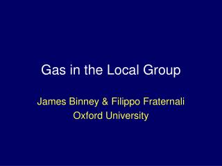 Gas in the Local Group