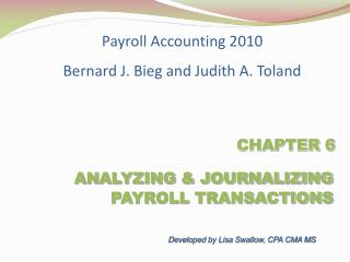 ANALYZING  JOURNALIZING         PAYROLL TRANSACTIONS