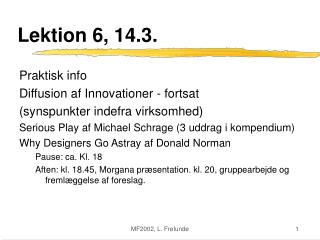Lektion 6, 14.3.