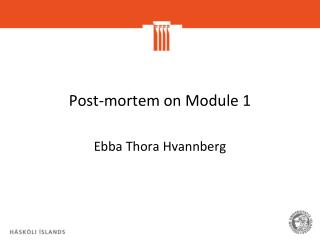 Post-mortem on Module  1